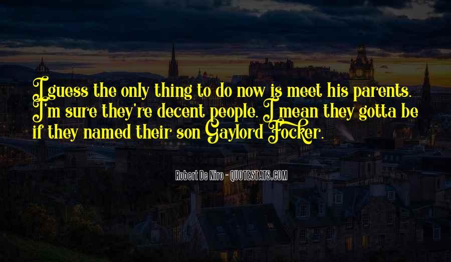 Parents Meet Quotes #274127