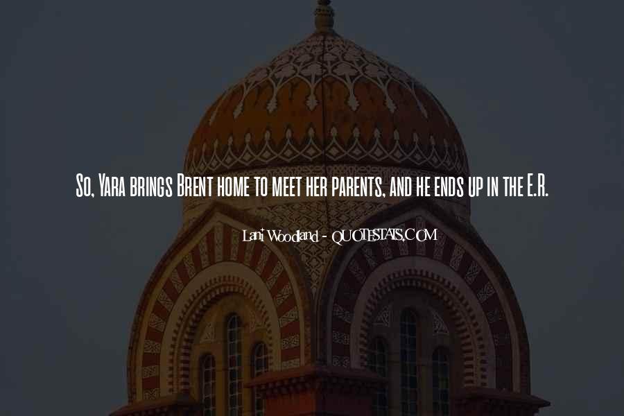 Parents Meet Quotes #674988