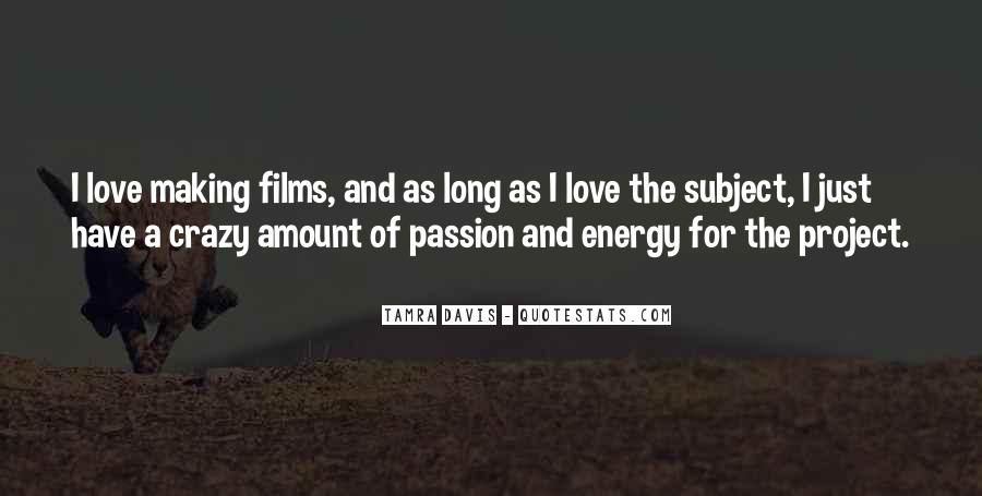 Passion Love Making Quotes #1019381
