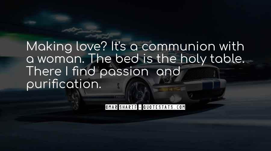 Passion Love Making Quotes #1742409