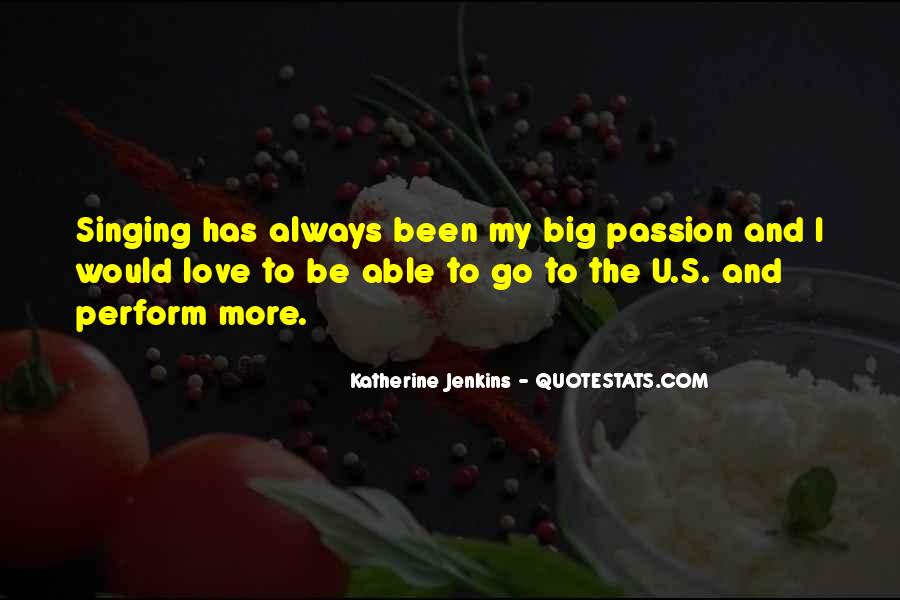 Passion To Perform Quotes #61081