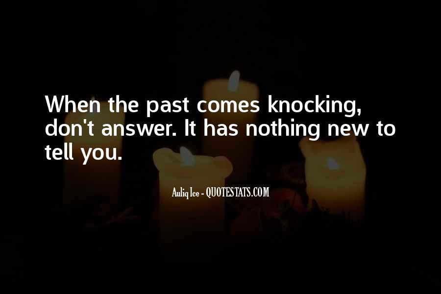 Past Comes Knocking Quotes #651418