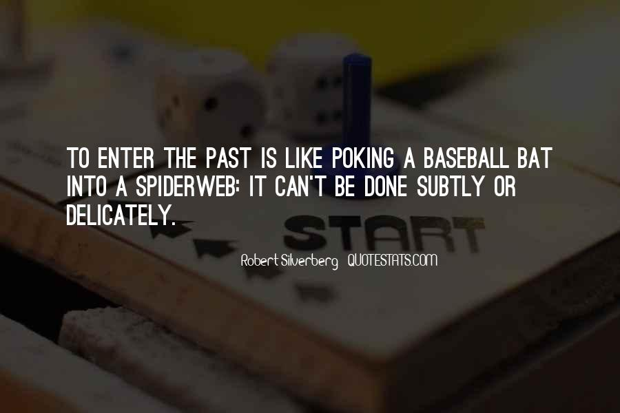 Past Is Done Quotes #1165104