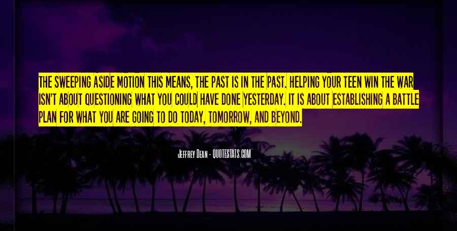 Past Is Done Quotes #1259513