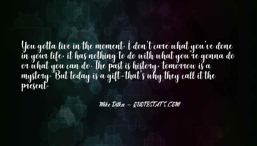 Past Is Done Quotes #156506
