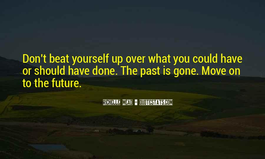 Past Is Done Quotes #173429