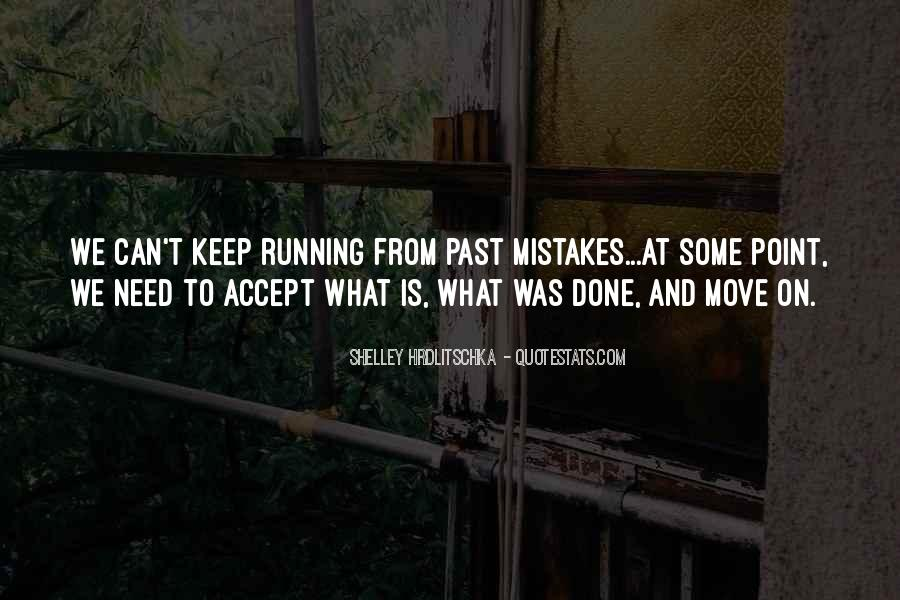 Past Is Done Quotes #193842
