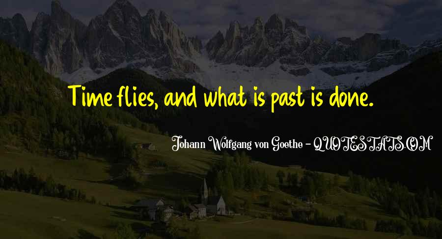 Past Is Done Quotes #381879