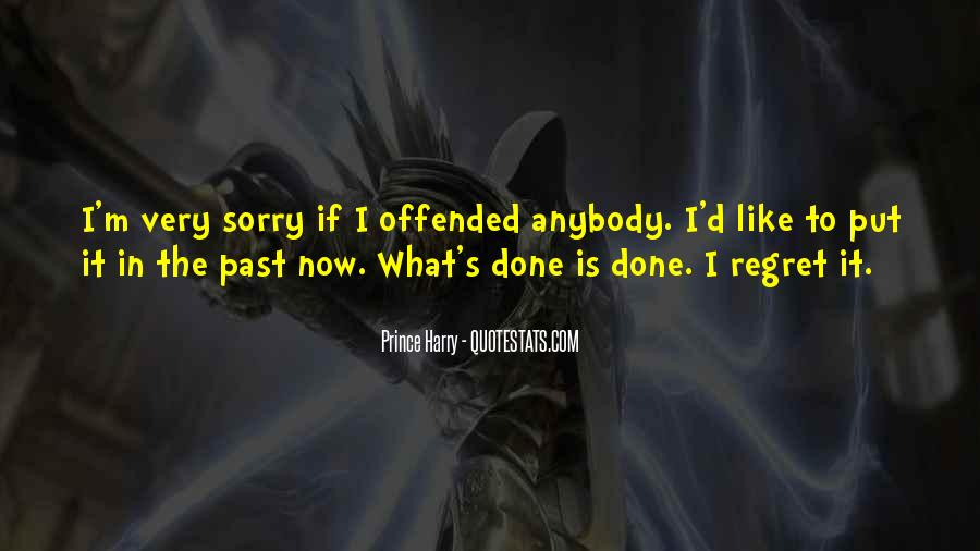 Past Is Done Quotes #507197