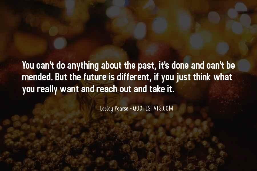 Past Is Done Quotes #564550