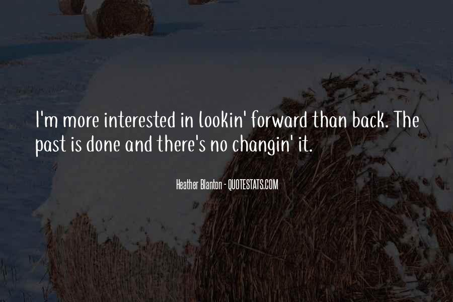 Past Is Done Quotes #597866