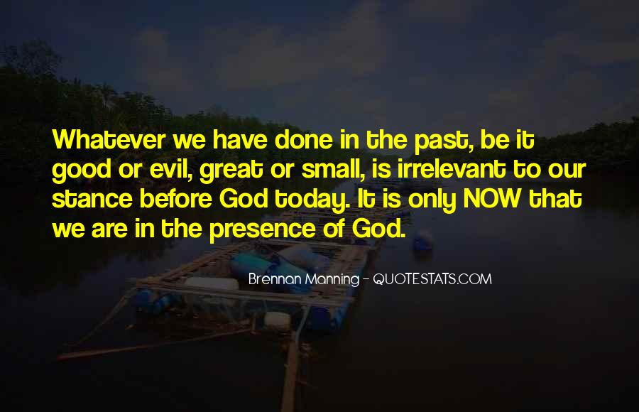 Past Is Done Quotes #813991