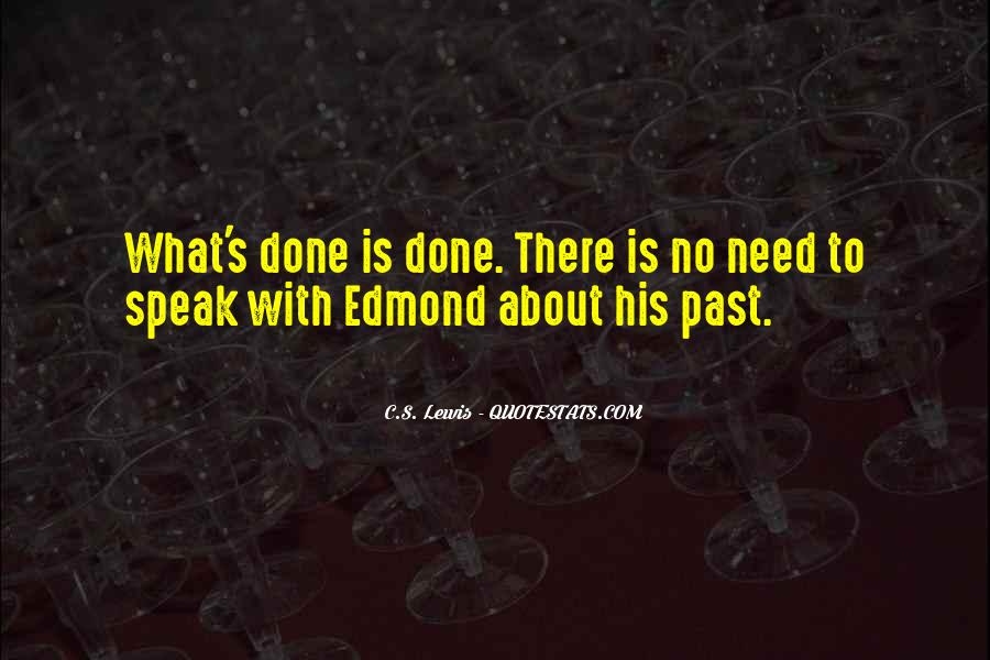 Past Is Done Quotes #850997