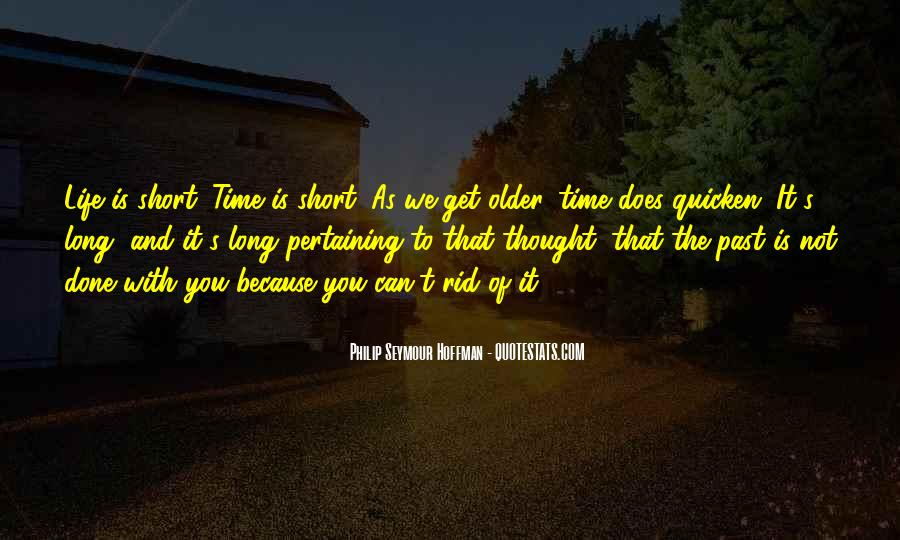 Past Is Done Quotes #868695
