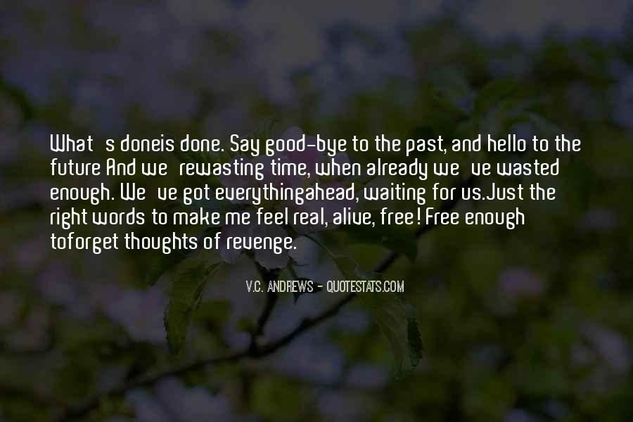 Past Is Done Quotes #914022