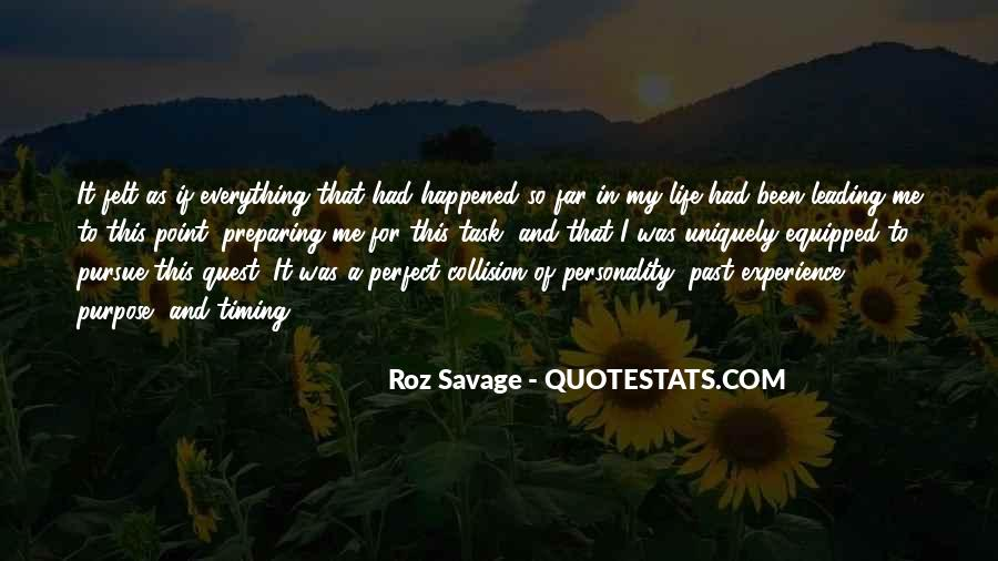 Past Life Experience Quotes #1079962