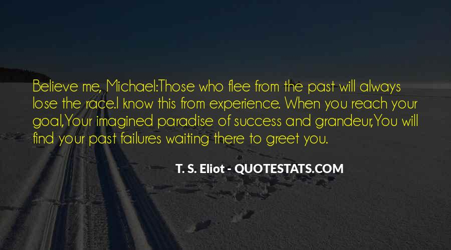Past Life Experience Quotes #1550605
