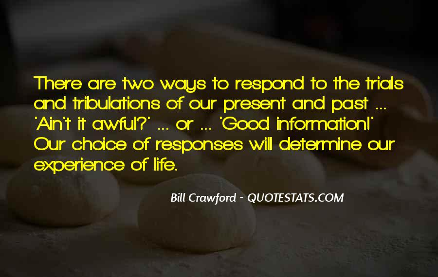 Past Life Experience Quotes #1695669