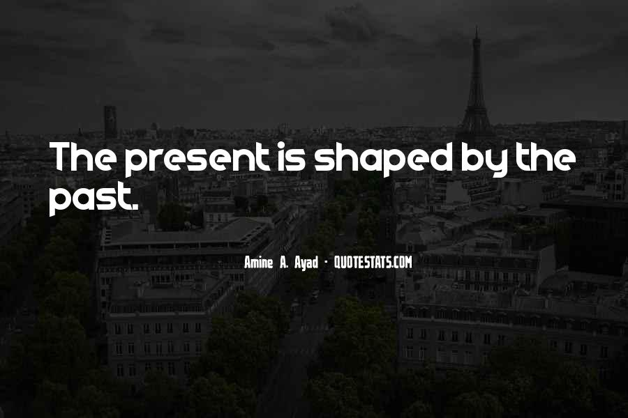 Past Life Experience Quotes #1822542