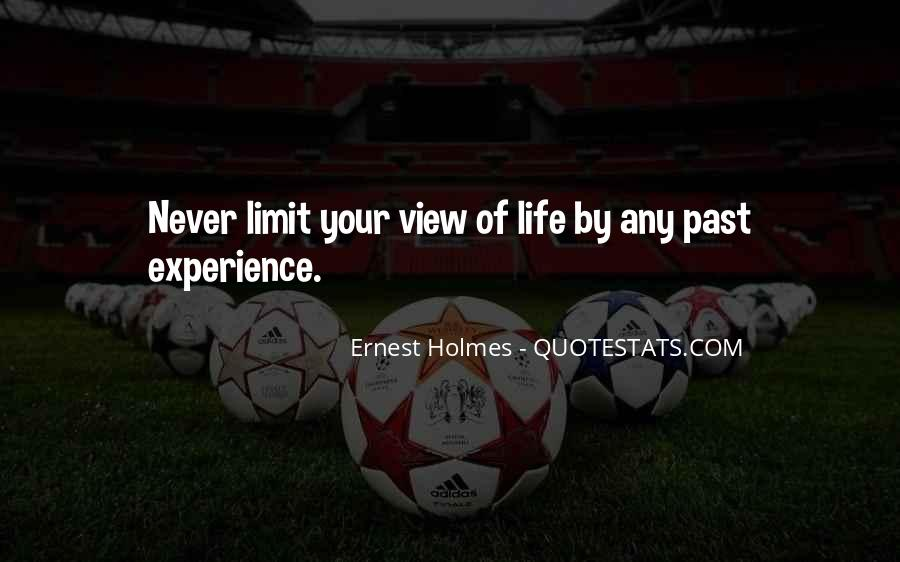 Past Life Experience Quotes #497810