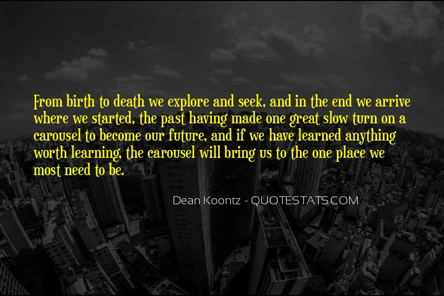 Past Life Experience Quotes #793821