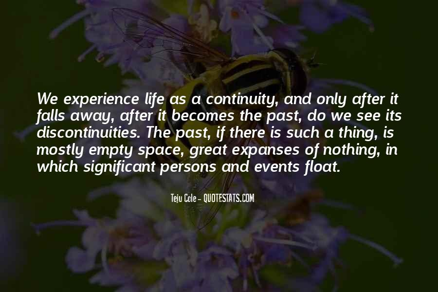 Past Life Experience Quotes #858926
