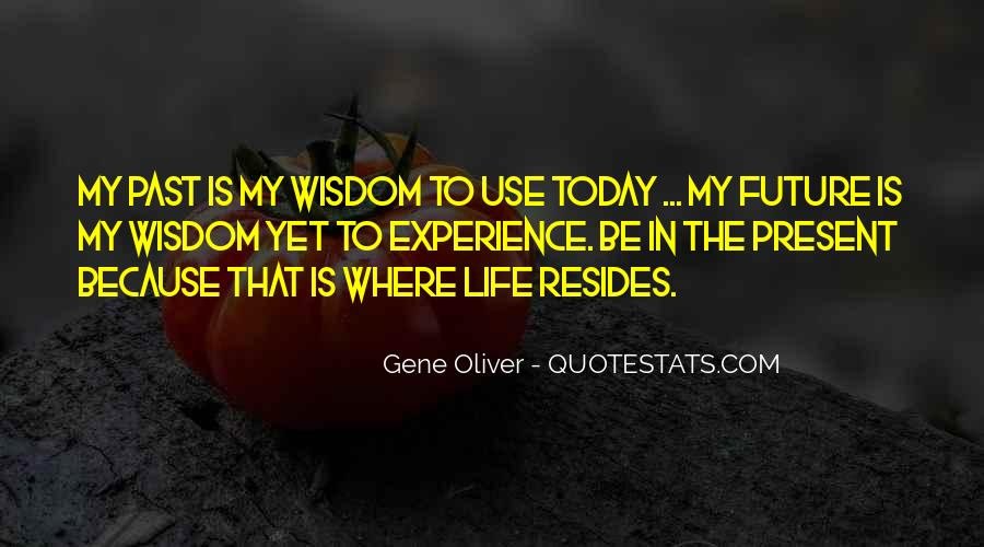 Past Life Experience Quotes #963239
