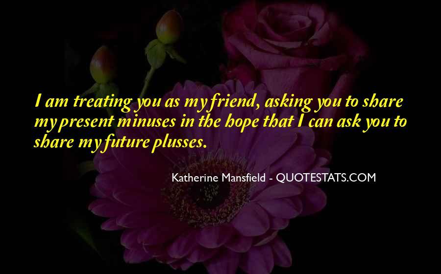 Past Present Future Friendship Quotes #151218