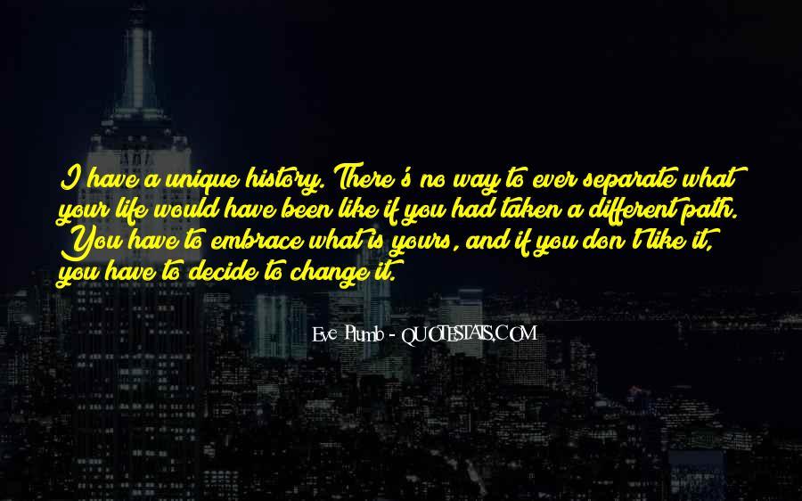 Path Less Taken Quotes #112692