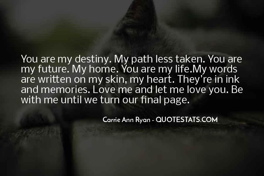 Path Less Taken Quotes #1283745