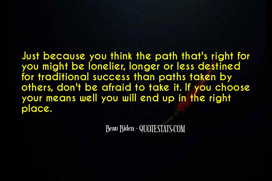 Path Less Taken Quotes #1522384
