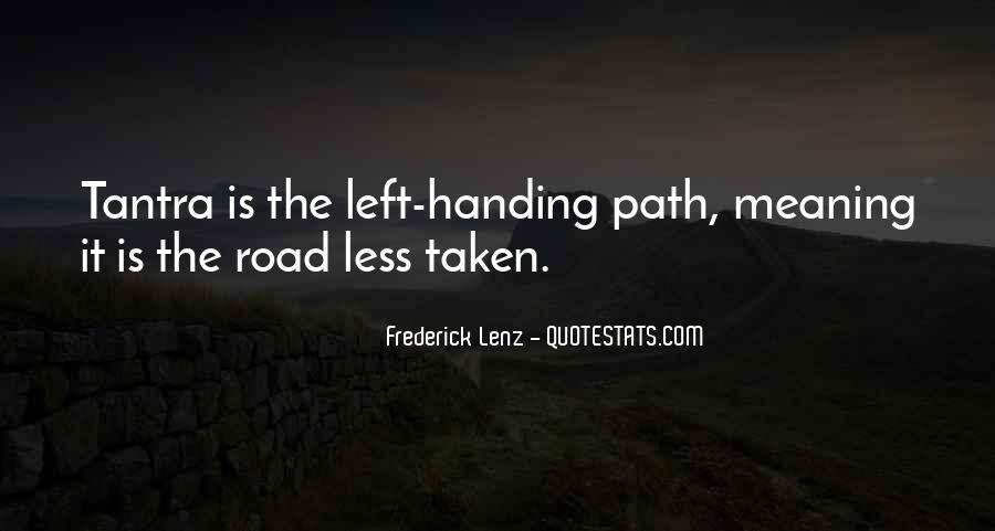 Path Less Taken Quotes #1624189