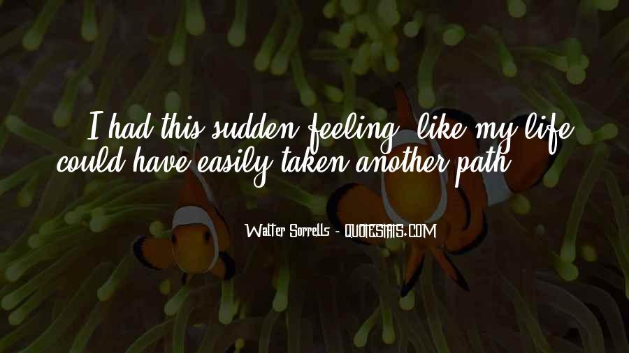 Path Less Taken Quotes #478337