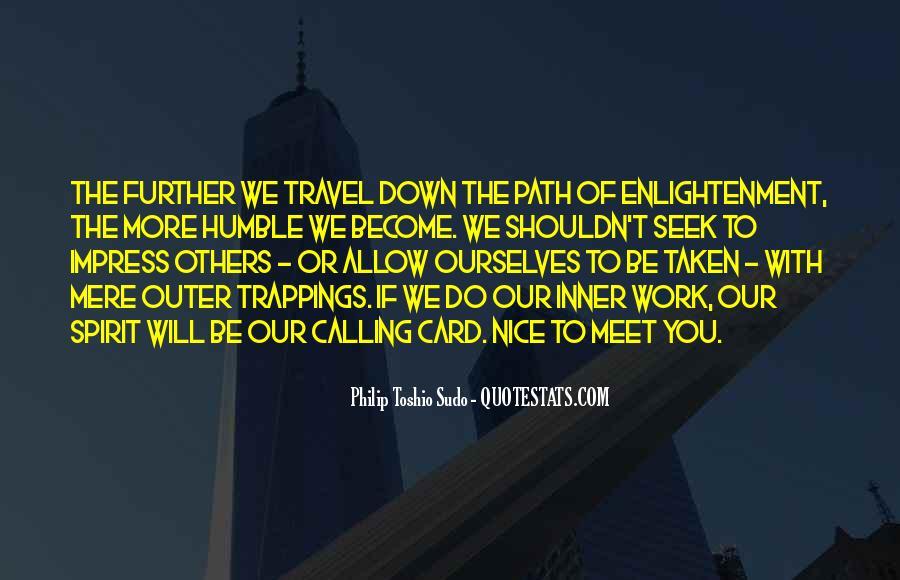 Path Less Taken Quotes #740042
