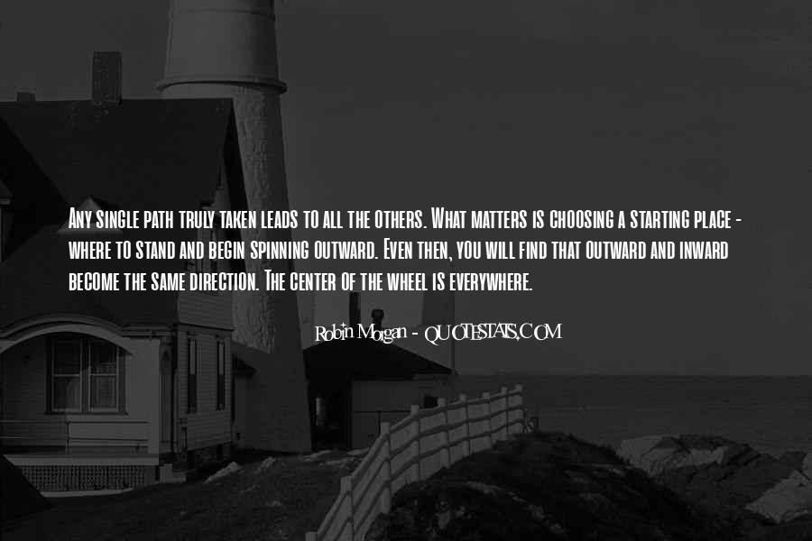Path Less Taken Quotes #759841