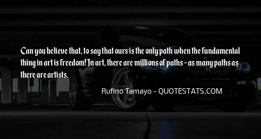 Path To Freedom Quotes #1101281