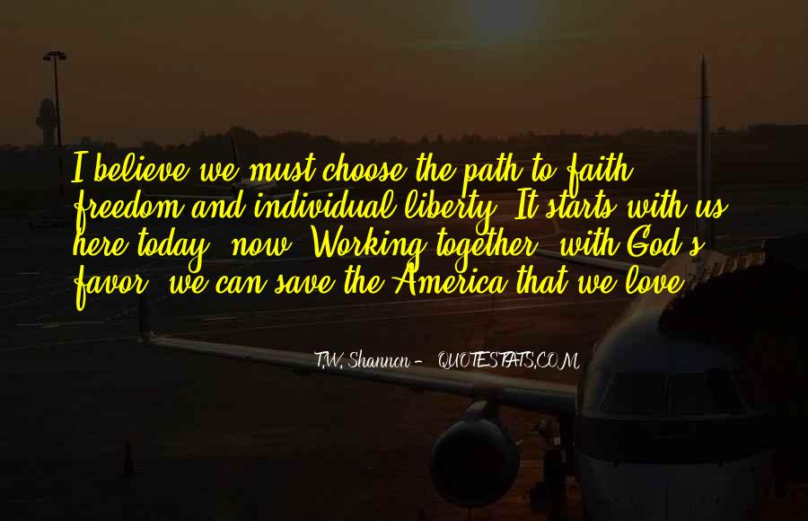 Path To Freedom Quotes #1134566