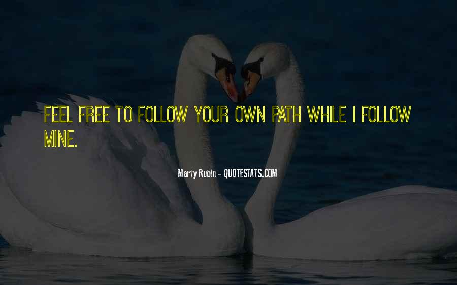Path To Freedom Quotes #1279902