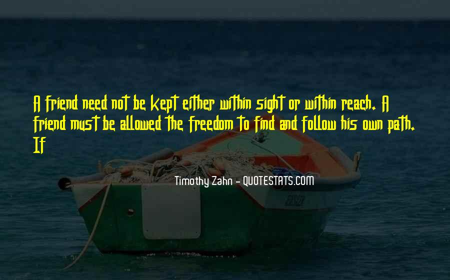 Path To Freedom Quotes #1359424