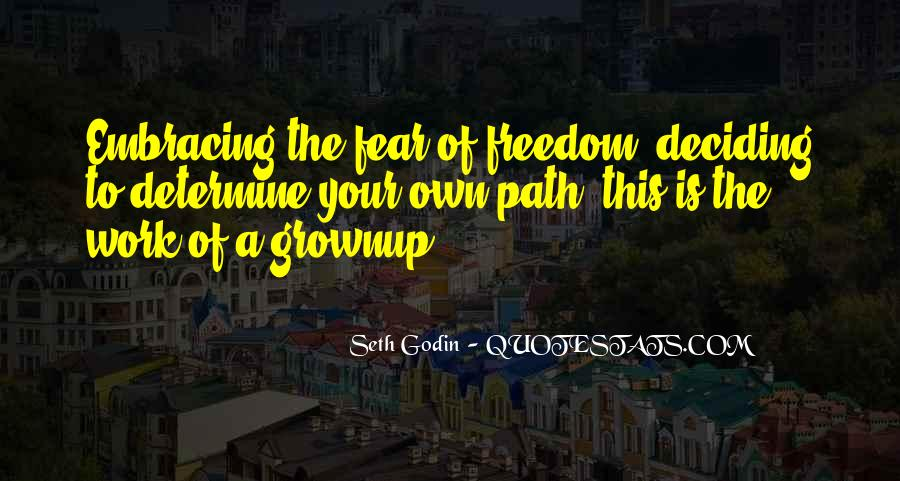 Path To Freedom Quotes #1605166