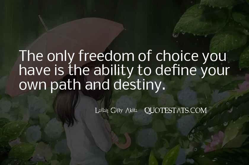 Path To Freedom Quotes #1740965