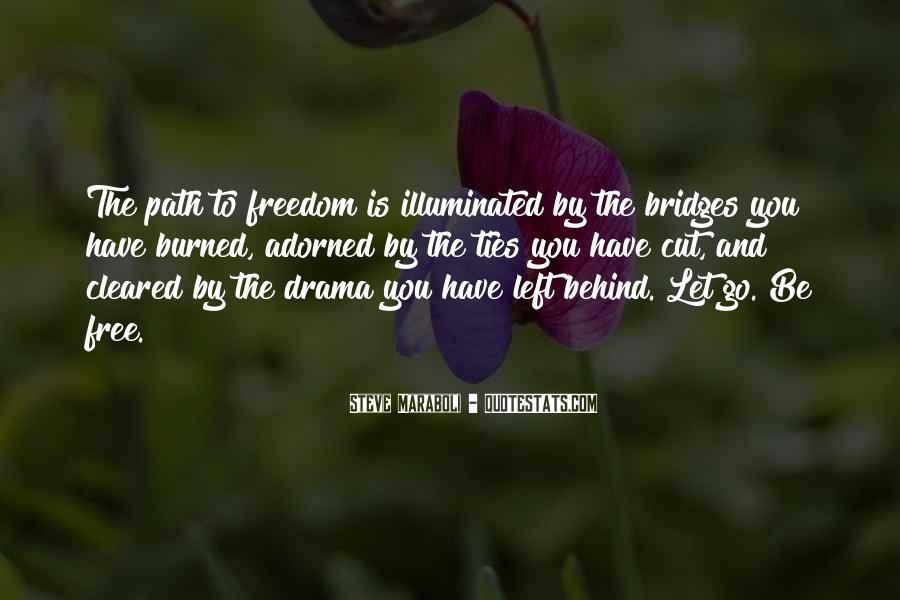 Path To Freedom Quotes #1856235