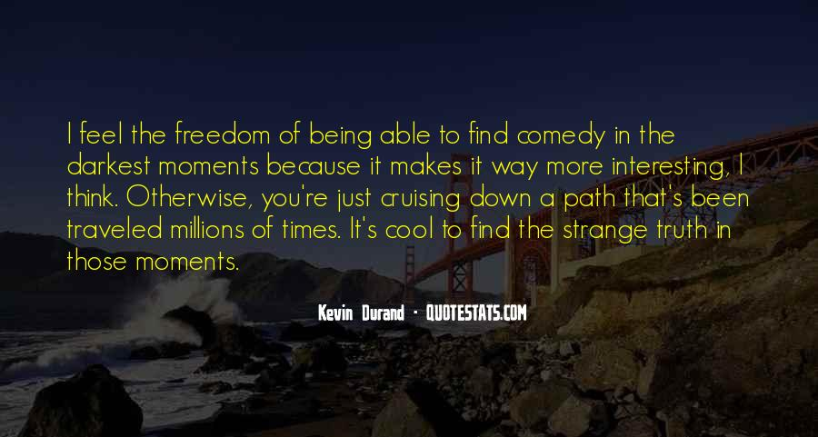 Path To Freedom Quotes #349782