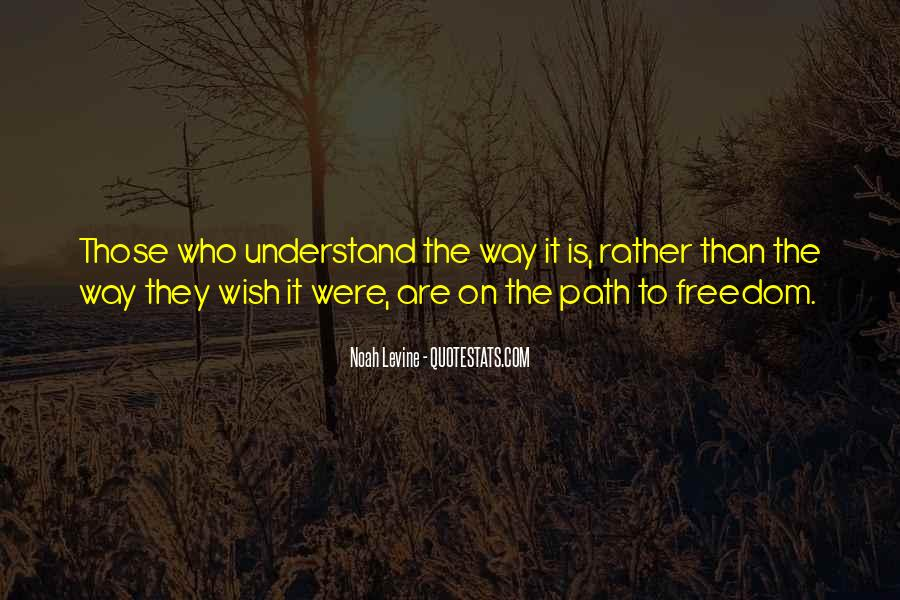 Path To Freedom Quotes #692546