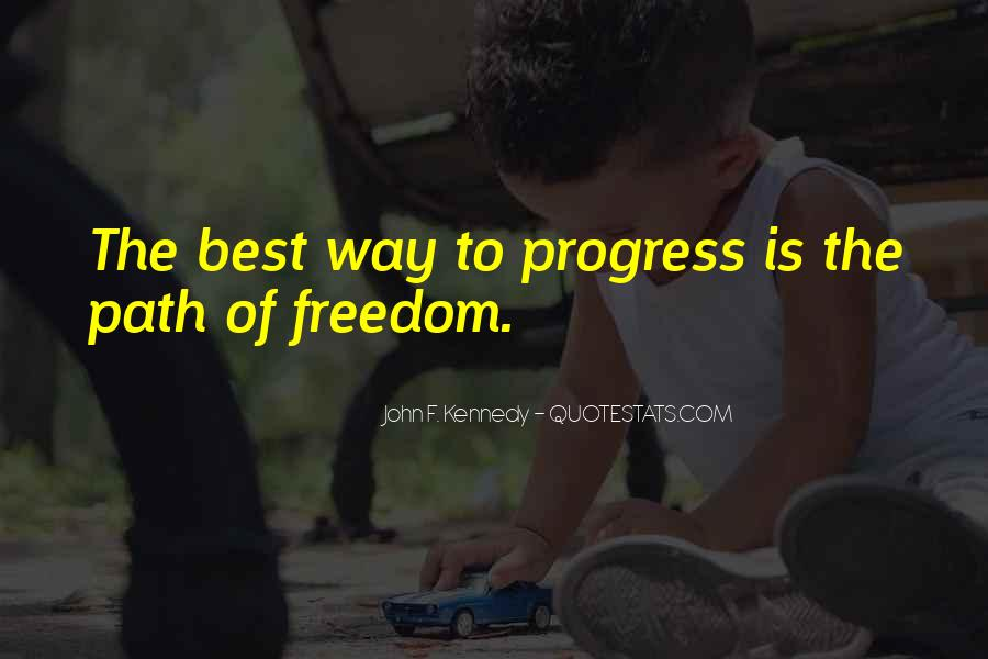 Path To Freedom Quotes #852956