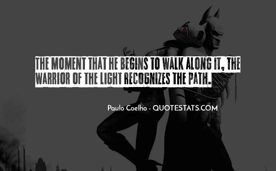 Path To Light Quotes #1195457