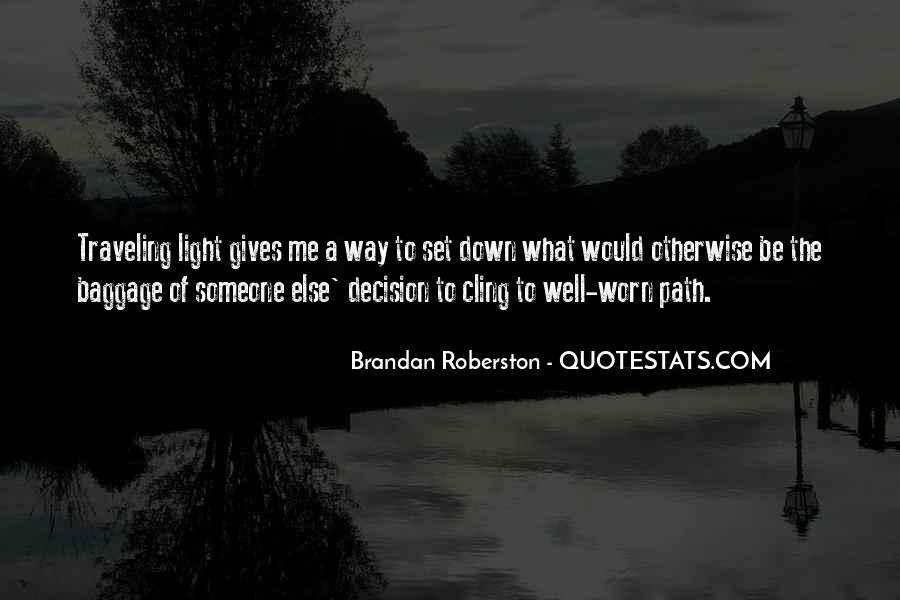 Path To Light Quotes #1258493