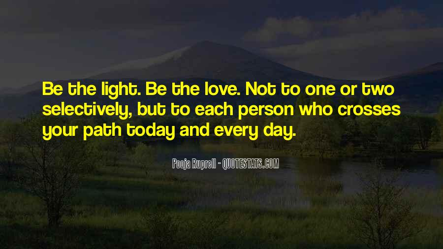 Path To Light Quotes #1299024