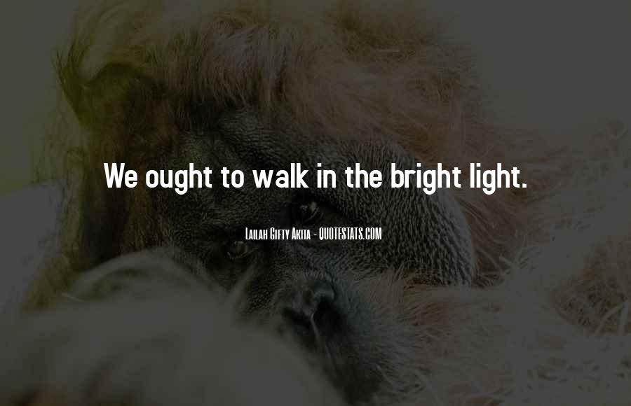 Path To Light Quotes #1304501