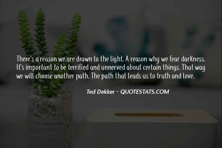 Path To Light Quotes #1515365